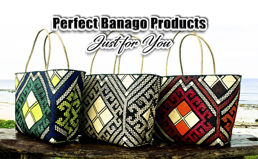 Perfect Banago Products Just for You