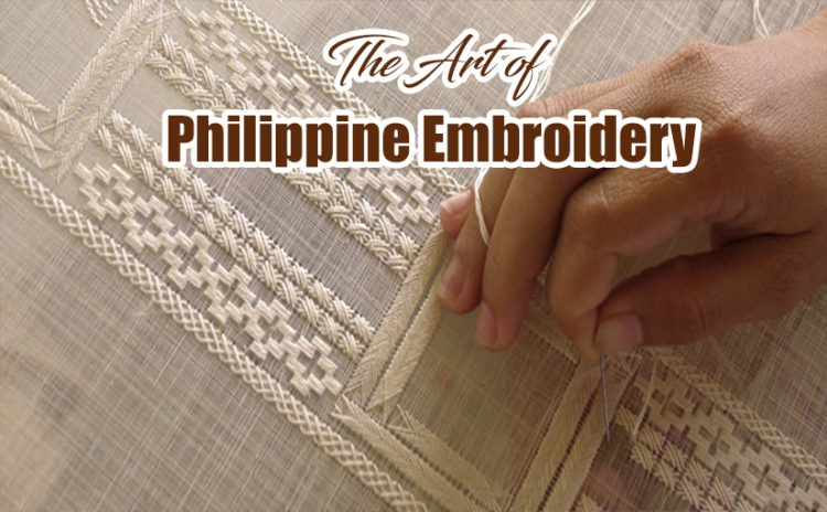 The Art of Philippine Embroidery