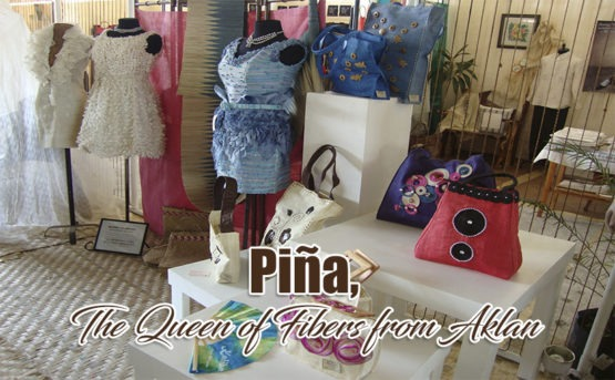 Piña, The Queen of Fibers from Aklan